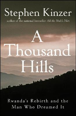 A Thousand Hills By Kinzer, Stephen