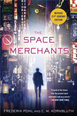 The Space Merchants By Pohl, Frederik/ Kornbluth, C. M.