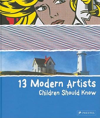 13 Modern Artists Children Should Know By Finger, Brad